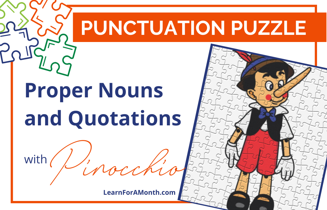 Proper Nouns and Quotations with Pinocchio (Punctuation Puzzle)
