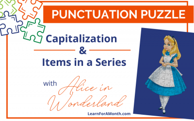 Capitalization & Items in a Series with Alice in Wonderland (Punctuation Puzzle)