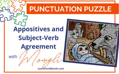 Appositives and Subject-Verb Agreement with Mowgli (Punctuation Puzzle)