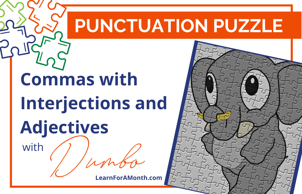 Commas with Interjections and Adjectives with Dumbo (Punctuation Puzzle)