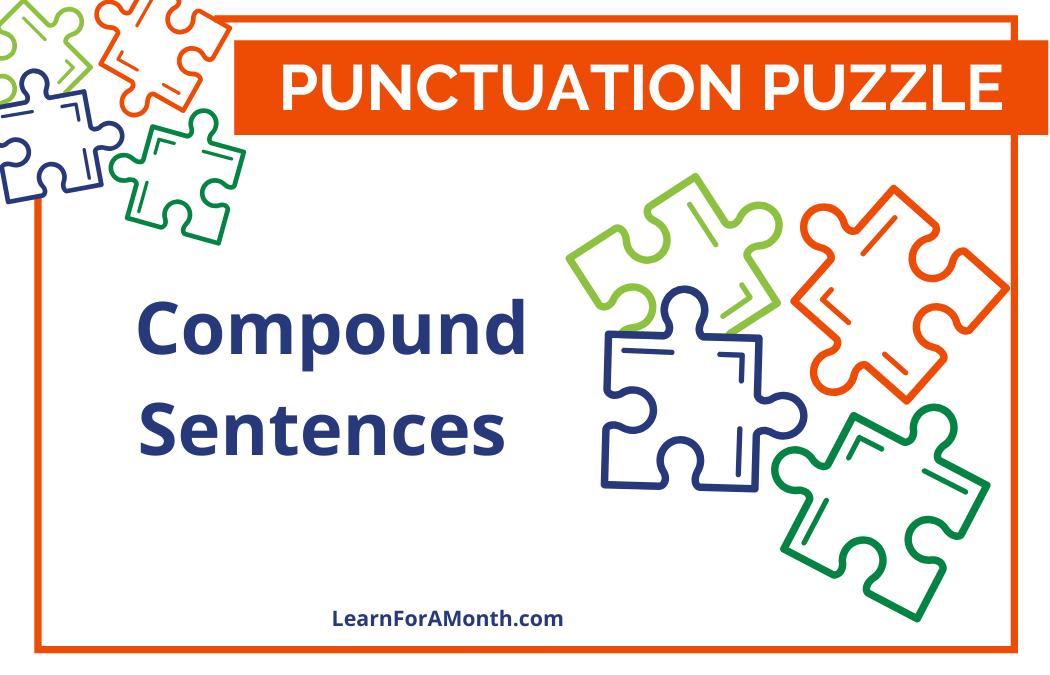 Compound Sentences (Punctuation Puzzle)