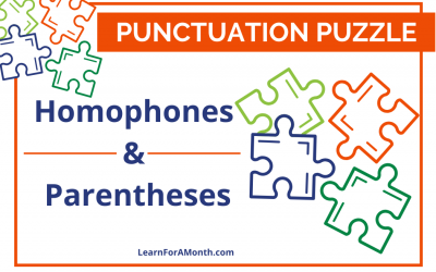 Homophones and Parentheses (Punctuation Puzzle)