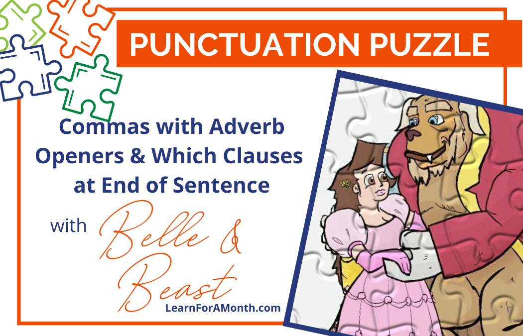 Commas with Adverb Openers and Which Clauses at End of Sentence with Belle and Beast (Punctuation Puzzle)