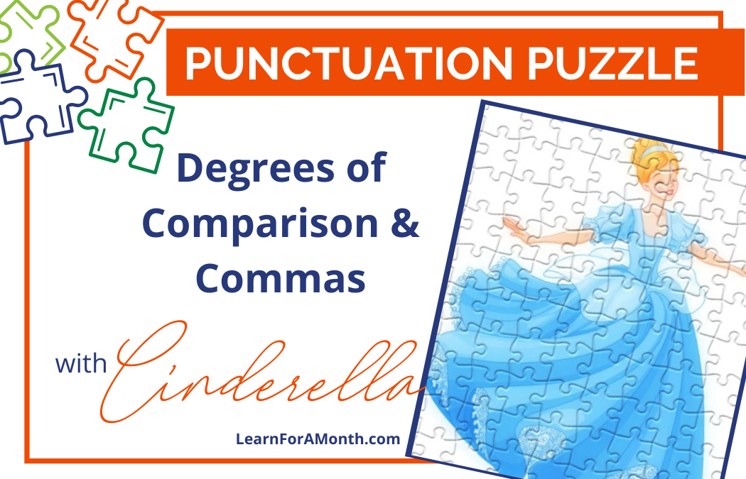 Degrees of Comparison with Cinderella (Punctuation Puzzle)
