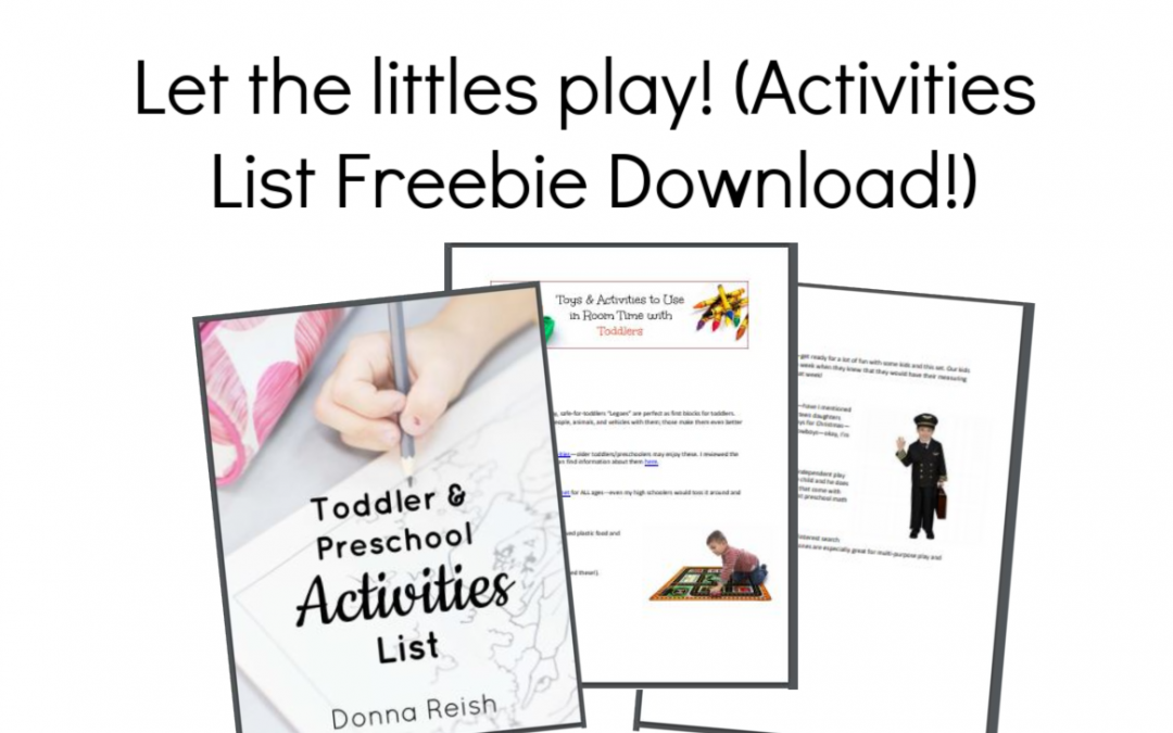 Let the littles play! (Activities List Freebie Download!)