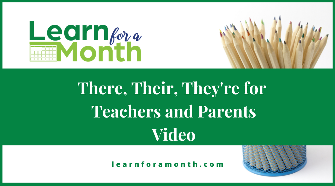 There, Their, They're for Teachers and Parents